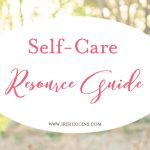 Self-Care Resource Guide for Women Who Want to Own Their Truth