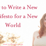 How to Write a New Manifesto for a New World
